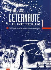 L'Éternaute -4- Le Retour 1