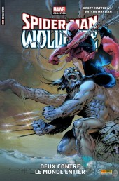 Marvel Collector -5- Spider-Man & Wolverine : Deux Contre Le Monde Entier