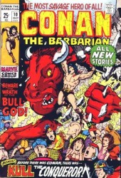 Conan the Barbarian Vol 1 (Marvel - 1970) -10- Beware the wrath of the bull-god