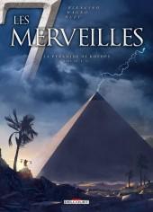 Les 7 merveilles -5- La Pyramide de Khéops - 2565 av. J.-C.