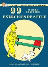 Tintin - Pastiches, parodies & pirates - Les Aventures du forum en Oubapie - 99 exercices de style et même un peu plus