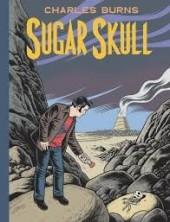 X'ed Out (2010) -3- Sugar Skull