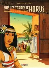 Sur les terres d'Horus -1a2007- Khaemouaset ou la loi de Maât