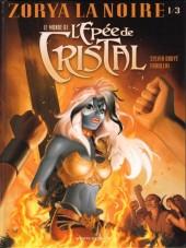 Le monde de l'Épée de Cristal -1- Zorya la Noire 1/3