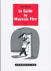 Le guide du Mauvais Père -3- Le Guide du Mauvais Père 3