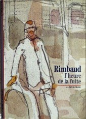 (AUT) Pratt, Hugo - Rimbaud l'heure de la fuite