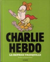 Charlie Hebdo - Une année de dessins -2014- La Reprise tranquille