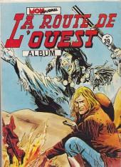 La route de l'Ouest -Rec39- Album n°39 (du n°115 au n°117)