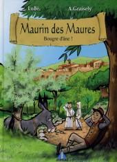 Maurin des Maures -2- Bougre d'âne !