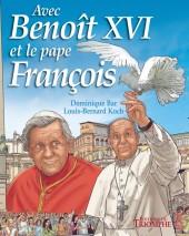 Avec Jean-Paul II -4- Avec Benoît XVI et le pape François