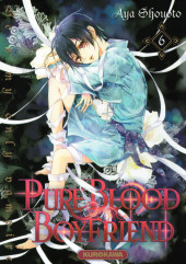Pure Blood Boyfriend - He's my only vampire -6- Tome 6