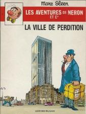 Néron et Cie (Les Aventures de) (Érasme) -93- La ville de perdition