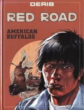 Celui qui est né deux fois / Red road -4- American Buffalos