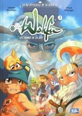 Wakfu (La BD officielle de la série TV) -11/2- les Kamas de la soif tome 1