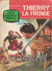 Télé Série Verte (Thierry la Fronde) -9- L'oriflamme