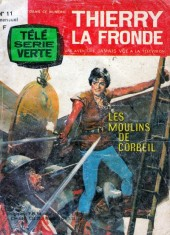 Télé Série Verte (Thierry la Fronde) -11- Les Moulins de Corbeil