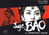 Juge Bao -6- Juge Bao & l'Impératrice oubliée