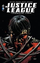 Justice League (DC Renaissance) -7- Le Règne du mal - 2e partie