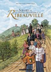 Les sœurs de la divine providence de Ribeauvillé - Un chemin de confiance