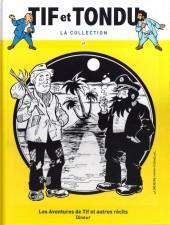 Tif et Tondu - La collection (Hachette)  -47- Les aventures de Tif et autres récits