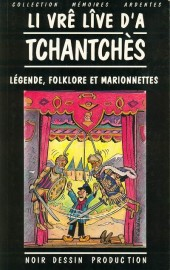 (AUT) Walthéry -7- Li vrê lîve d'a tchantchès