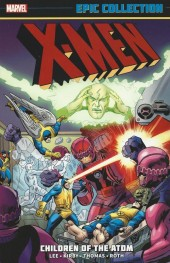 X-Men Epic Collection (2014) -INT01- Children of the Atom