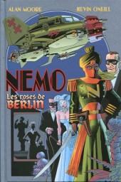 La ligue des Gentlemen Extraordinaires -HS2- Nemo - Les roses de Berlin