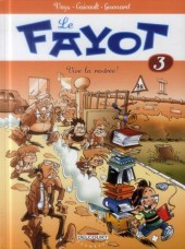 Le fayot -3- Vive la rentrée!