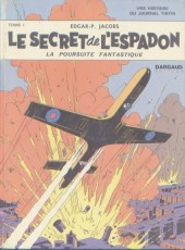 Blake et Mortimer (Historique) -1b67- Le Secret de l'Espadon - Tome I - La Poursuite fantastique
