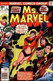 Ms. Marvel (1977) -1- This woman, this warrior!