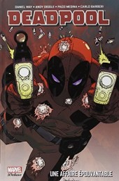 Deadpool (Marvel Deluxe) - Une affaire épouvantable