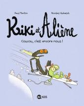 Kiki et Aliène -2- Coucou, c'est encore nous !