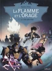 La flamme et l'Orage -1- La ville pétrifiée