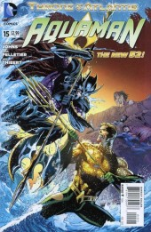 Aquaman (2011) -15- Throne Of Atlantis: Chapter Two