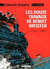 Benoît Brisefer -3Ind- Les douze travaux de Benoît Brisefer