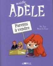 Mortelle Adèle -8- Parents à vendre