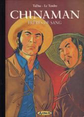 Chinaman -6TL- Frères de sang