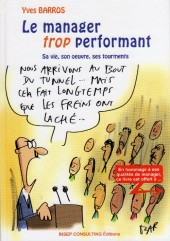 Manager trop performant (le) - Le manager trop performant