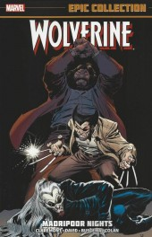 Wolverine Epic Collection (2014) -INT01- Madripoor Nights