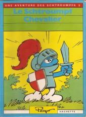 Les schtroumpfs (Hachette-Livre de poche) -3- Le schtroumpf chevalier