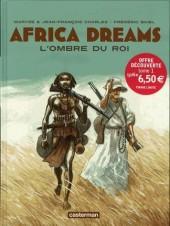 Africa Dreams -1a- L'ombre du roi