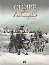 La gloire des Aigles -1- Sauve-la-vie