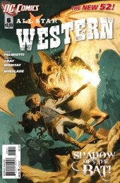 All Star Western (2011) -6- Beneath the Batcave: The Barbary Ghost, part 3