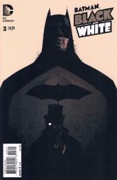 Batman Black and White (2013) -3- Black & White