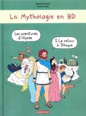 La mythologie en BD -2- Les aventures d'Ulysse - Le retour à Ithaque