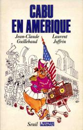 Cabu (voyages au bout du crayon) - Cabu en Amérique