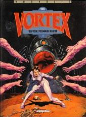 Vortex -1- Tess Wood, prisonnière du futur - 1