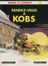 Bastos et Zakousky -1- Rendez-vous à Kobs