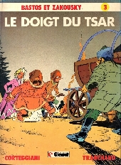 Bastos et Zakousky -3- Le doigt du Tsar