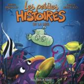 Les petites histoires -3- Les petites histoires de la mer
